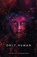 Only Human (Themis Files, #3)