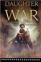 Daughter of War (Knights Templar #1)