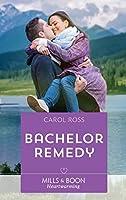 Bachelor Remedy (Seasons of Alaska, #5)