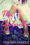 The Anti-Cinderella (The Anti-Cinderella Chronicles #1)