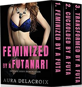 Feminized by a Futanari 1-3