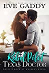 Rebel Pilot, Texas Doctor (Devil's Rock at Whiskey River #1)