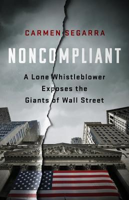 Noncompliant by Carmen Segarra