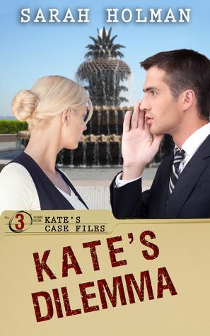Kate's Dilemma by Sarah Holman