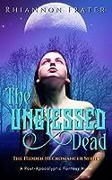 The Unblessed Dead (The Hidden Necromancer #1)
