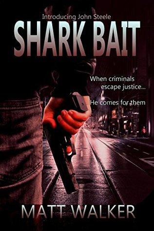 Shark Bait (A John Steele Contract)