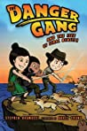 The Danger Gang and the Isle of Feral Beasts! (The Danger Gang, #2)