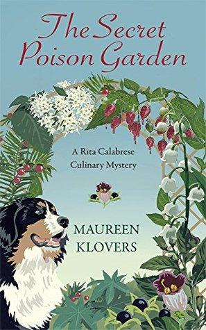 The Secret Poison Garden (Rita Calabrese Book 1)