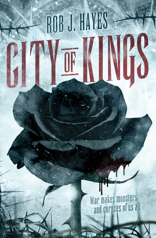 City of Kings by Rob J. Hayes