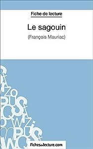 Le sagouin: Analyse complète de l'oeuvre