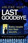 Last Goodbye (Detectives Eli Quinn and Roxy Malloy, #1)