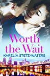 Worth the Wait (Out in Portland, #3)