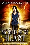 Barbed Wire Heart (Oona Goodlight #2)
