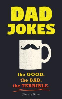 Dad Jokes Good, Clean Fun for All Ages!