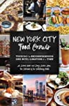 New York City Food Crawls by Ali Zweben