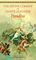 Paradiso (The Divine Comedy of Dante Alighieri, Volume III)