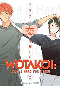 Wotakoi: Love is Hard for Otaku, Vol 2
