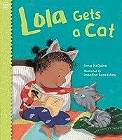 Lola Gets a Cat