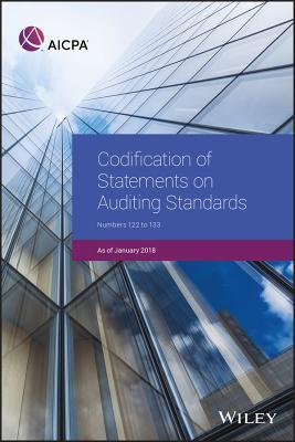 Codification of Statements on Auditing Standards Numbers 122 to 133, January 2018