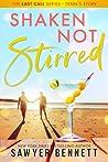 Shaken, Not Stirred (Last Call, #5)