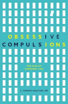 Obsessive Compulsions The OCD of Everyday Life