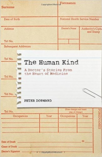 The Human Kind- A Doctor-s Stori