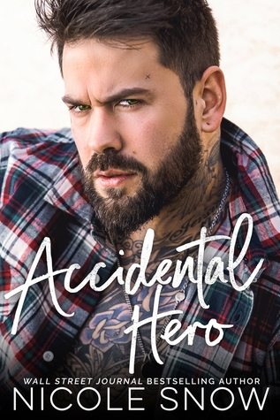 Accidental Hero by Nicole Snow
