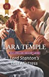 Lord Stanton's Last Mistress (Wild Lords and Innocent Ladies #3)