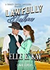 Lawfully Taken  (A Bounty Hunter Lawkeeper Romance)