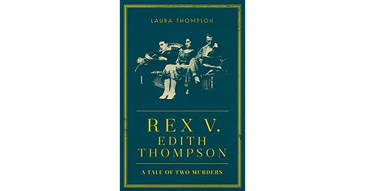 Image result for rex v edith thompson