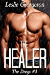 The Healer (The Dregs #3)