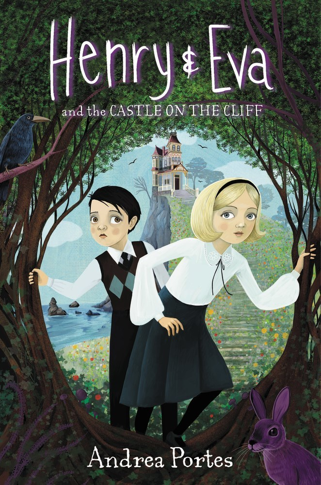 Henry & Eva and the Castle on the Cliff (Henry & Eva, #1)