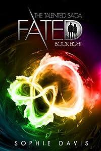 Fated (Talented Saga #8)