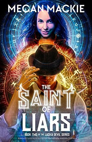 The Saint of Liars by Megan Mackie