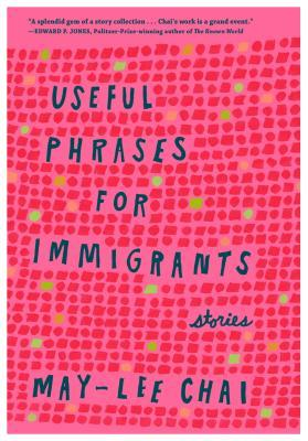 Useful Phrases for Immigrants by May-lee Chai