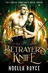 Betrayer's Knife (Angel Crusades, #3)
