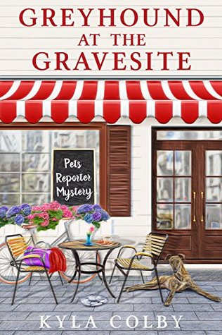 Greyhound at the Gravesite: A Humorous Cozy Mystery for Animal Lovers