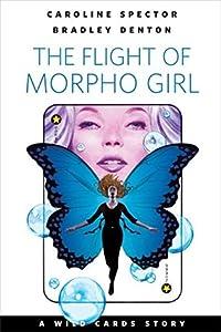 The Flight of Morpho Girl