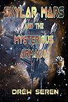 Skylar Mars and the Mysterious Armada (Skylar Mars #3)
