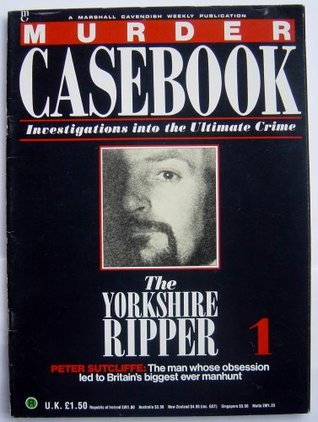 The Yorkshire Ripper Peter Sutcliffe By Marshall Cavendish