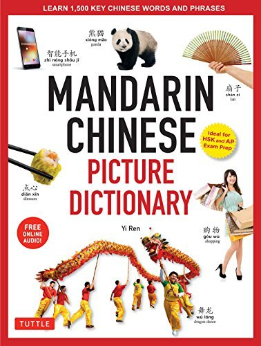 Mandarin Chinese Picture Dictionary Learn 1000 Key Chinese Words and Phrases