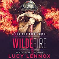 Wilde Fire (Forever Wilde #3)