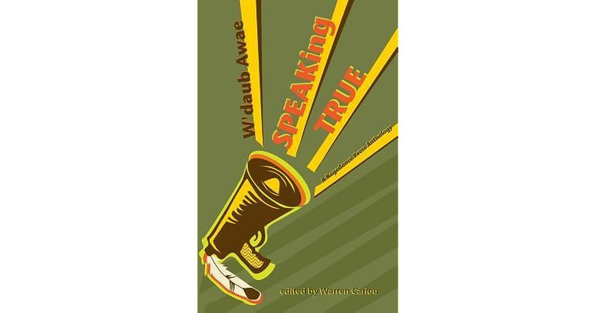 W'Daub Awae =: Speaking True: A Kegedonce Press Anthology by