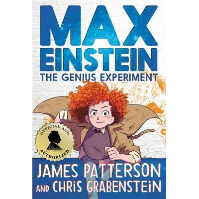 Max Einstein The Genius Experiment By James Patterson