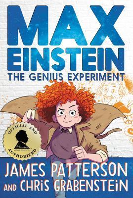 Max Einstein: The Genius Experiment (Max Einstein, #1)