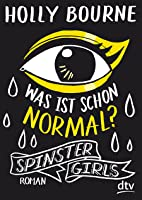 Was ist schon normal? (The Spinster Club, #1)