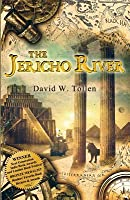 The Jericho River: A Novel about the History of Western Civilization