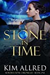 A Stone in Time (Mórdha Stone Chronicles #1)