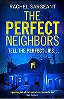 The Perfect Neighbors