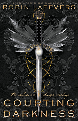 "Book cover of ""Courting Darkness"" by Robin LaFevers"